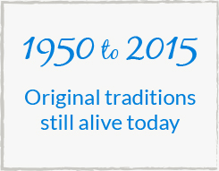 1950 to 2015 - Original traditions still alive today